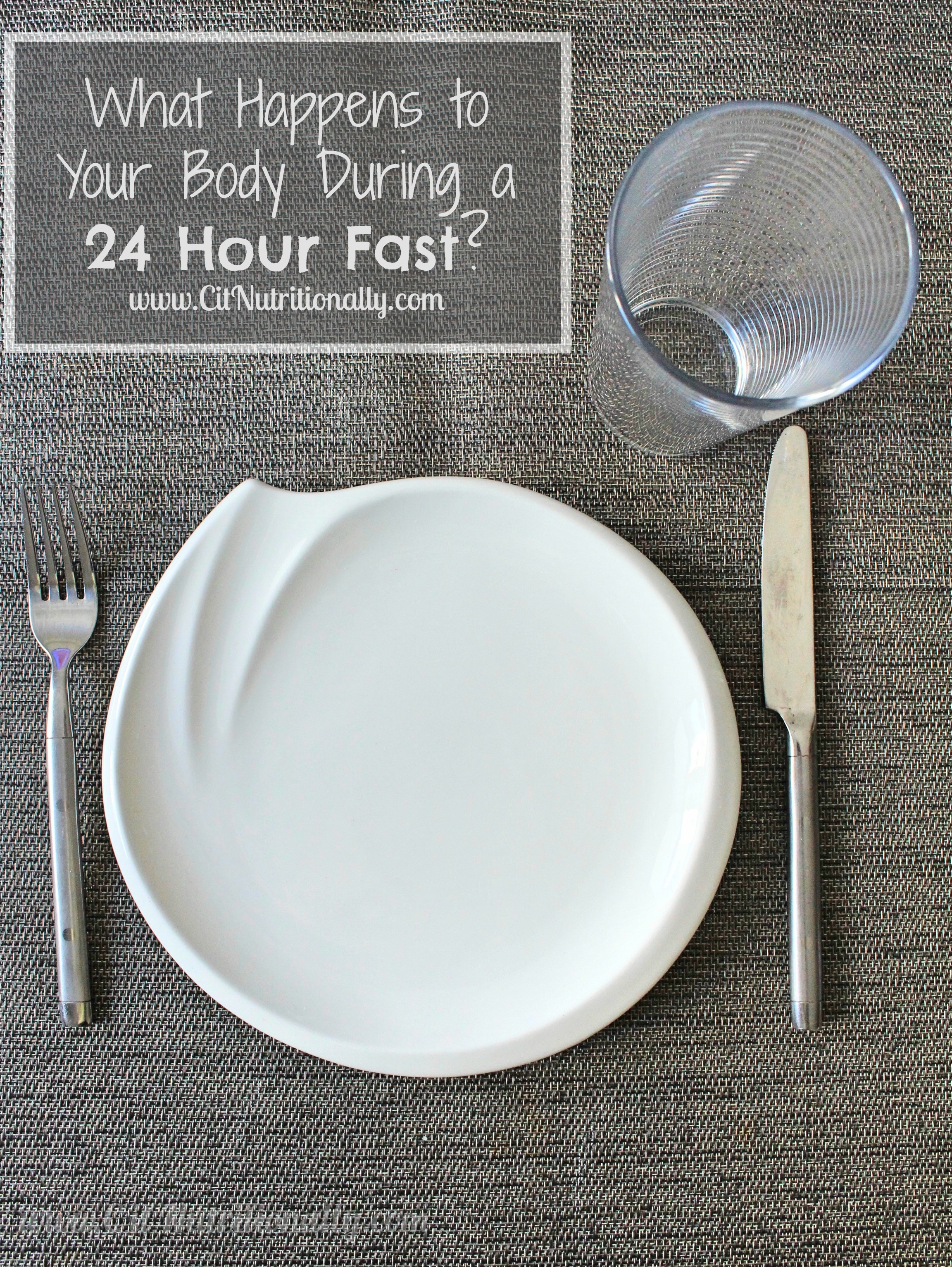 What Happens to Your Body During a 24 Hour Fast? - Chelsey Amer
